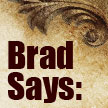 Brad Says: The Characteristics of a Good Historical Novel, by Brad Hooper