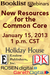 Booklist Webinars - New Resources for the Common Core