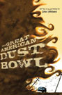 The Great American Dust Bowl, by Don Brown