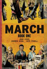 March: Book One, by John Lewis and Andrew Aydin, illustrated by Nate Powell