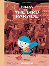 Hilda and the Bird Parade, by Luke Pearson