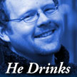 He Drinks: Men and Booze, by David Wright