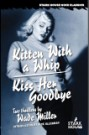 Kitten with a Whip/ Kiss Her Goodbye by Wade Miller
