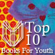 Top 10 Arts Books for Youth: 2013
