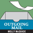 Outgoing Mail: Dear Nijinsky, by Molly McQuade