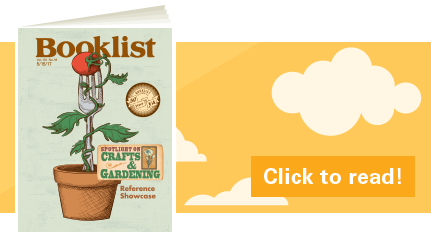 Click to read the latest issue of Booklist's Digital Edition