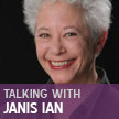 Talking With: Janis Ian, by Ellen Myrick