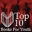 Top 10 Horror Fiction for Youth: 2013, by Gillian Engberg