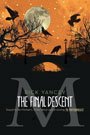 The Final Descent, by Rick Yancey