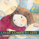 Zayde Comes to Live, by Sheri Sinykin
