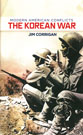 The Korean War, by Jim Corrigan