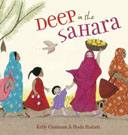 Deep in the Sahara By Kelly Cunnane and illustrated by Hoda Hadadi