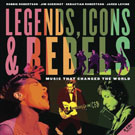 Legends, Icons, & Rebels: Music That Changed the World, by Robbie Robertson and others