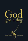 God Got a Dog By Cynthia Rylant and illustrated by Marla Frazee