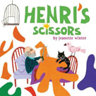 Henri's Scissors, by Jeanette Winter