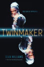 Twinmaker, by Sean Williams